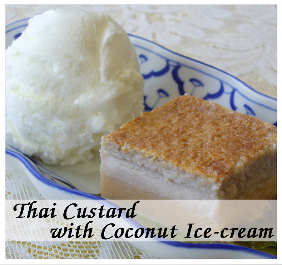 Thai Custard (Kanom Moh Kang) with Coconut Ice-Cream